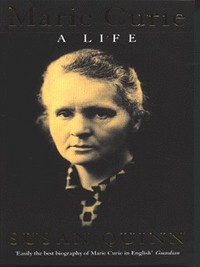 Marie Curie - A Life