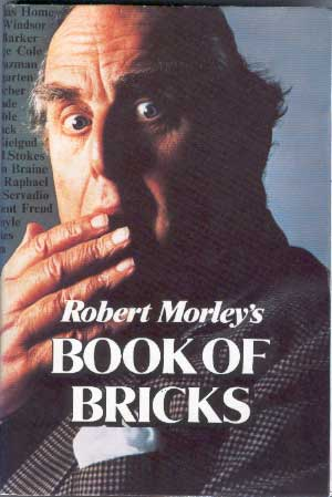 Robert Morley's Book of Bricks